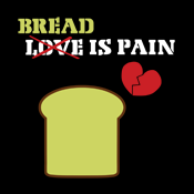 Bread Is Pain