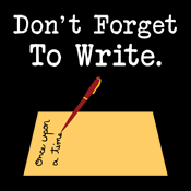 Don't Forget To Write Writer